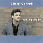 Carroll, Chris - Facing Away