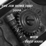 Howe, Jim - Trio 2000
