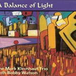Kleinhaut, Mark - A Balance of Light