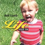 Lamb, Neil - Life Goes On