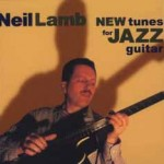 Lamb, Neil - New Tunes for Jazz Guitar